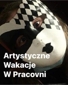 Artystyczne wakacje Poznan 2021 - Pracovnia